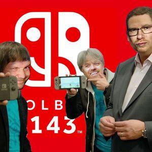 LOLbua 143 - Nintendo Switcheroo