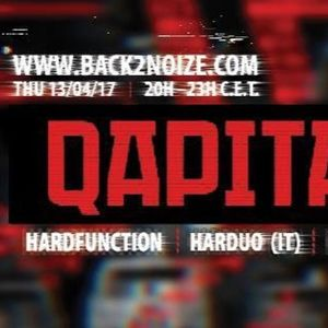 Hardfunction Live @ Back2Noize Radio - Special Qapital Show (13.04.2017)