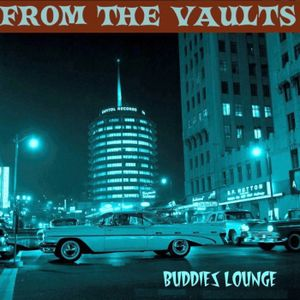 FROM THE VAULTS of the BUDDIES LOUNGE - #2 (show 209)