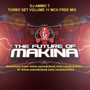 DJ AMMO T 1ST TURBO SET VOLUME 11 MC FREE OF 2018 FOR MC BOUNCIN B2B MC TROUBLE