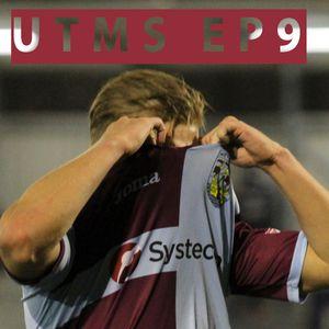 UTMS EP09 - Andy? Adam?