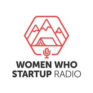 S3 #3 Alicia Robb with Women Who Startup Radio