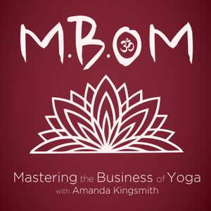 Dawn Mauricio on Cultivating Relationships, Being Professional & Growing Your Yoga Business