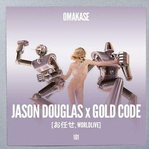 OMAKASE#101 JASON DOUGLAS x GOLD CODE