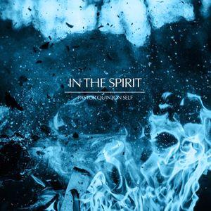 In The Spirit Part 4