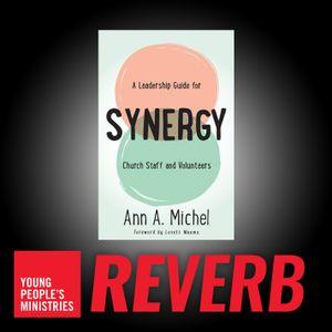 220 Synergy with Ann A. Michel