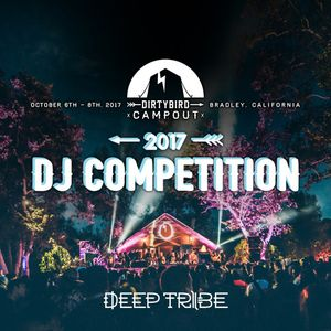 Dirtybird Campout 2017 DJ Competition