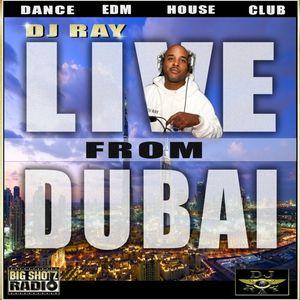 DJ RAY - LIVE from DUBAI