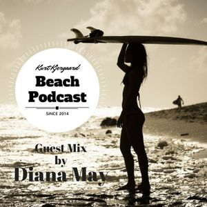 Beach Podcast Guest Mix by Diana May