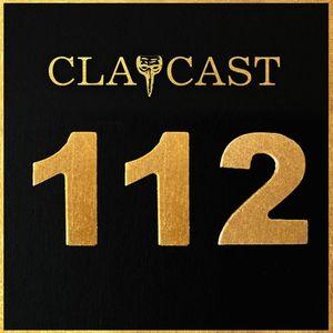 CLAPCAST #112
