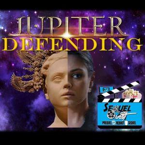 EP49 - Jupiter Ascending - SequelQuest