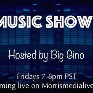 The Music Showcase w/Big Gino 7-07-17