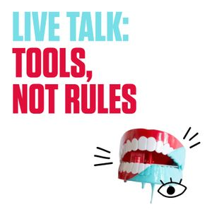 Tools, not Rules (live conference talk)
