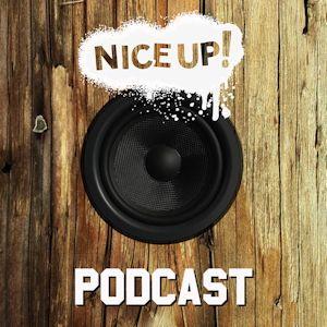NICE UP! Podcast - November 2017