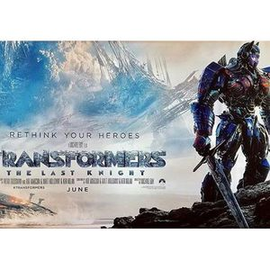 Damn You Hollywood: Transformers - The Last Knight
