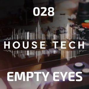 House & Techno 028 - Empty Eyes