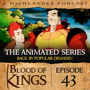Blood of Kings: A Highlander Podcast Episode 43: Quentin MacLeod…The Adventure Continues!