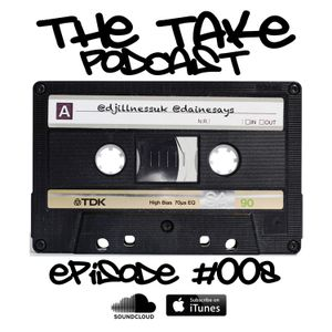 """EPISODE 008 