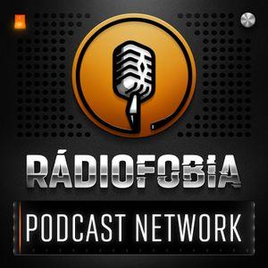 RADIOFOBIA 223 – Como é bom ser podcaster! Ou não…