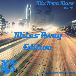 046 - Miles Away Edition