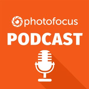 Problem Solving | Photofocus Podcast | July 29th, 2017