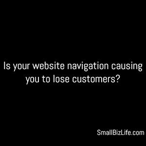 Episode 88 – Want more customers? Improve website navigation