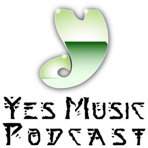A Tale of Two Yeses – 277 - Yes Music Podcast