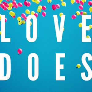 March 12 - Love Does: God's Love Reaches Down - Darryl