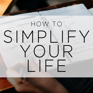 How To Simplify Your Life - Part-1 - 2018-01-03