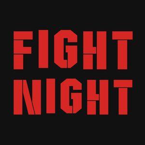 Friday- Fight Night 08-18-17