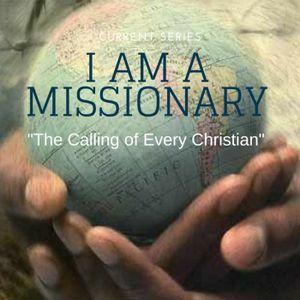 I Am A Missionary: Roadblocks to Inheriting Eternal Life (Luke 18:23)