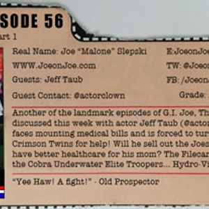 G.I. Joe Ep 56: The Traitor Part 1 w/ Jeff Taub