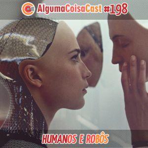 198 - ACC - Humanos e Robôs