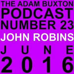 EP.23 - JOHN ROBINS