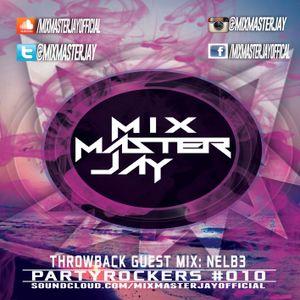 PartyRockers#010 FT NELB3