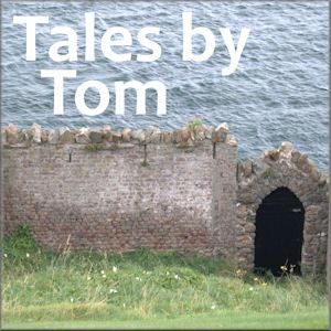 Tales By Tom - Just Talking to People 001