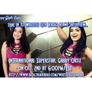 Wrestle City Radio w/ ROH/STARDOM/INTERNATIONAL star, Gabby Ortiz