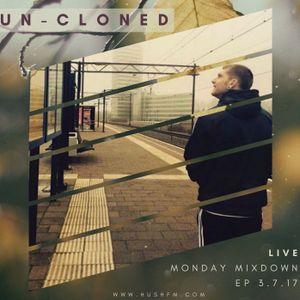 Un-cloned LIVE- @HushFmRadio- Ep.3.7.17