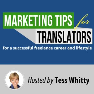Episode 136: Moving from Isolated Freelancer to Networked Translator – Interview with Joy Phillips