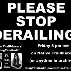 PLEASE STOP DERAILING ... Tonight's topic on Native Trailblazers