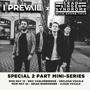 Episode 78 - Eric Vanlerberghe (I Prevail)