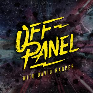 Off Panel #130: Another Dimension with Michael Oeming and Taki Soma