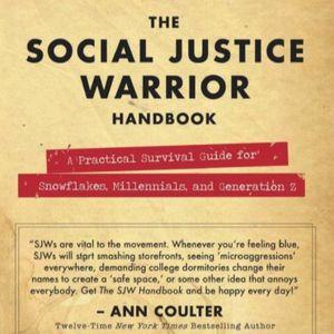 Enter the Social Justice Warrior