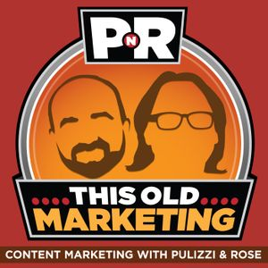 PNR 183: In 10 Years, Content Marketing Will Be Just Marketing