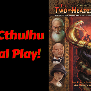 (Actual Play)The Two-Headed Serpent 2