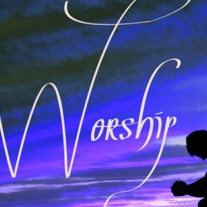 How is Your Worship?     PODCAST - Audio