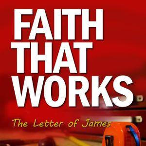"Sermon 20th August 2017 - ""Faith that Works"" James 3:13-18 - Pastor Joel Small"