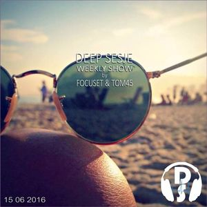 Deep Sesje Weekly Show 141 mixed by TOM45
