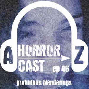 A-Z Horror EP 46: Unfriended - Gratuitous Blenderings