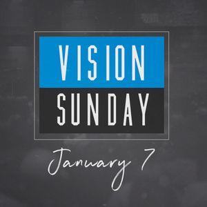 Vision Sunday | 2018